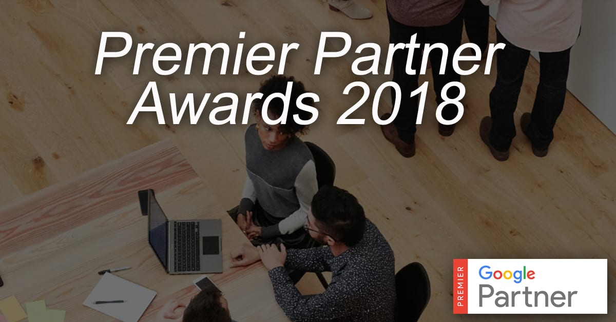 2018 Google Premier Partner Awards